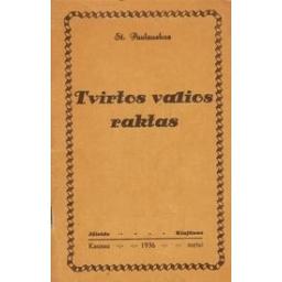 Tvirtos valios raktas/ Paulauskas S.
