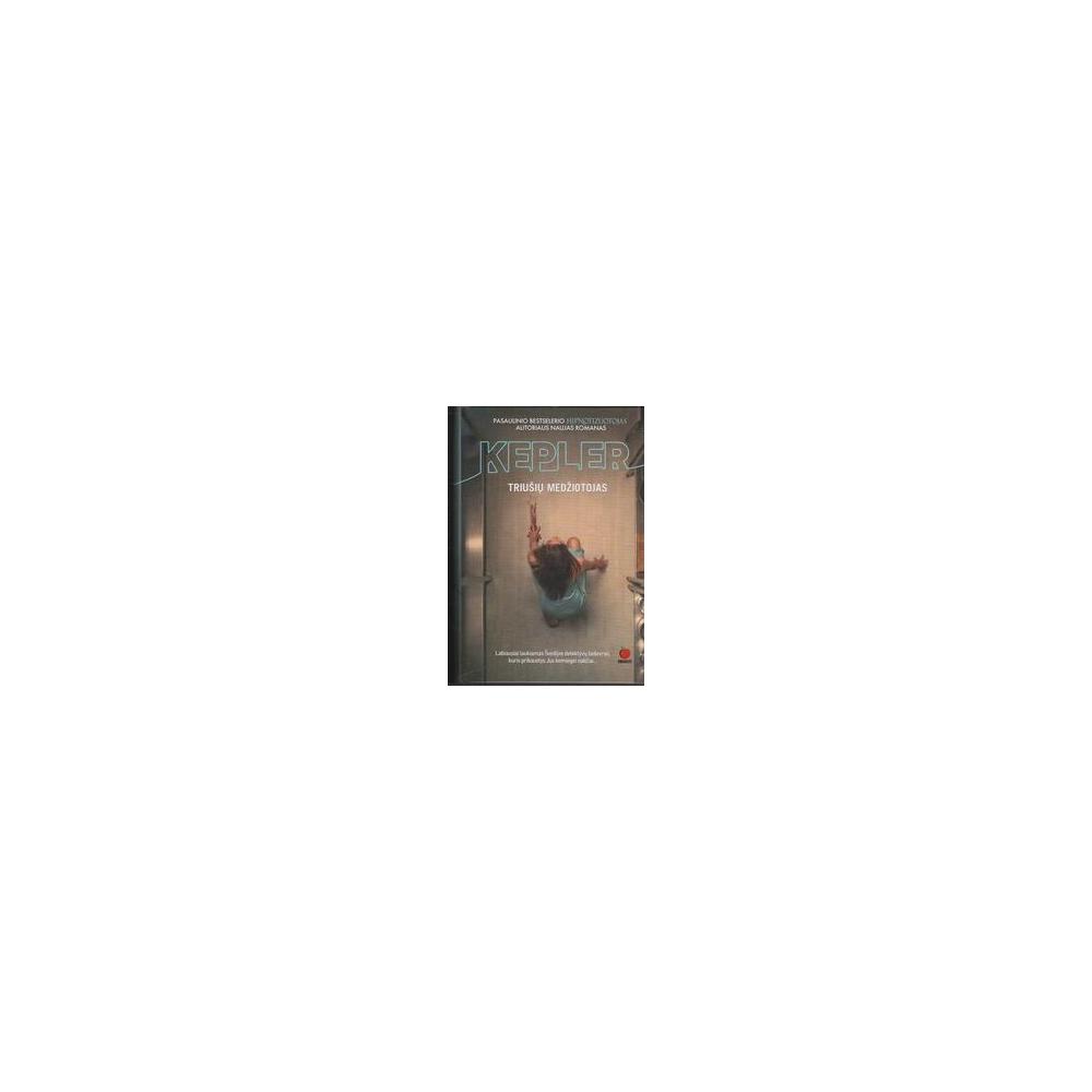 Triušių medžiotojas/ Kepler L.