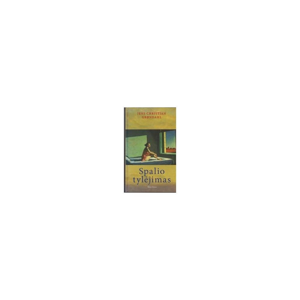 SPALIO TYLĖJIMAS/ Grondahl Jens