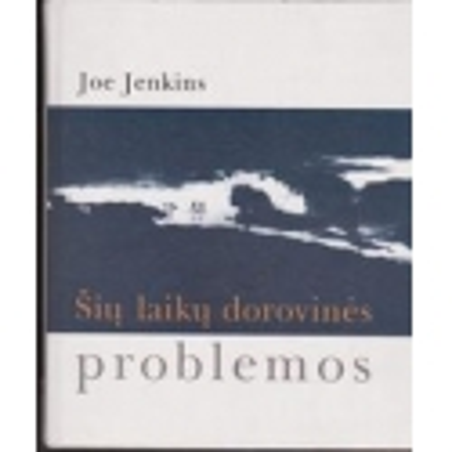 Šių laikų dorovinės problemos/ Jenkins J.