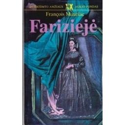 Fariziejė/ Mauriac F.