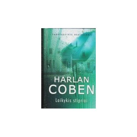 Laikykis stipriai/ Coben H.