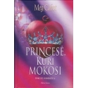 Princesė, kuri mokosi. Princesės dienoraštis (6 dalis)/ Cabot M.