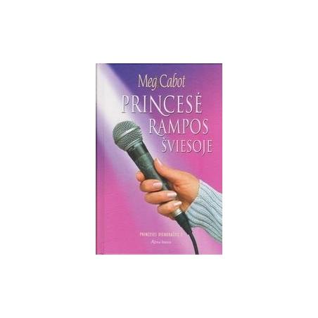 Princesė rampos šviesoje: Princesės dienoraštis (2 dalis)/ Cabot M.