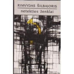 Netekties ženklai/ Šilbajoris R.
