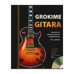 Grokime gitara/ Phil Capone