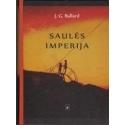 Saulės imperija/ Ballard J.G.