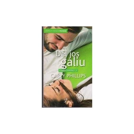 Dėl jos galiu/ Carly Phillips