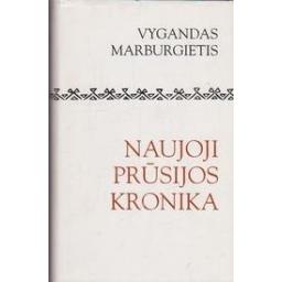 Naujoji Prūsijos kronika/ Marburgietis V.