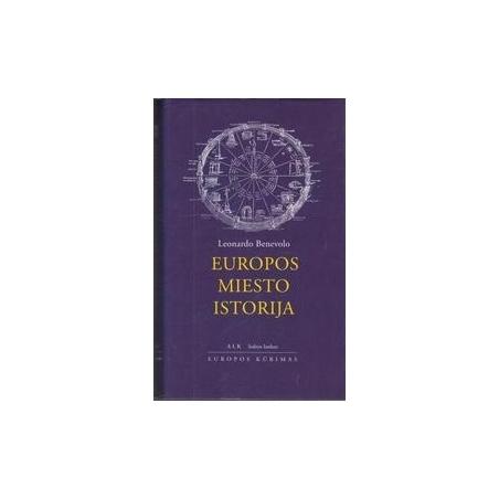 Europos miesto istorija/ Leonardo Benevolo