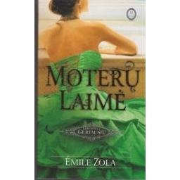 Moterų laimė (II dalis)/ Zola E.