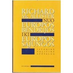 Nuo Europos Bendrijos iki Europos Sąjungos/ Mc Allister Richard