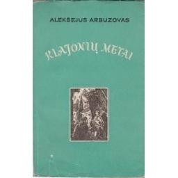 Klajonių metai/ Arbuzovas Aleksejus