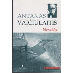 Novelės/ Antanas Vaičiulaitis