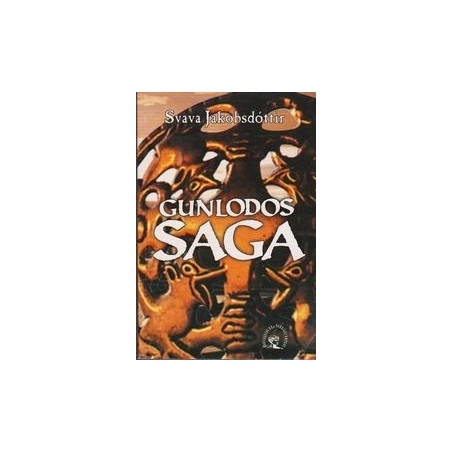Gunlodos saga/ Svava Jakobsdottir