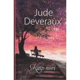 Kaip nori/ Jude Deveraux
