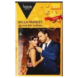 Jei tave dar sutiksiu/ Bella Frances