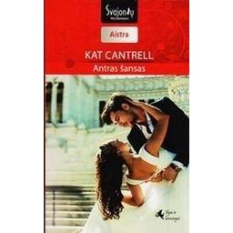 Antras šansas. Ilgai ir laimingai 2 kn./ Cantrell Kat