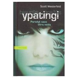 Ypatingi (Parodyk savo tikrą veidą)/ Westerfeld Scott