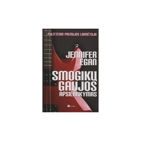 Smogikų gaujos apsilankymas/ Jennifer Egan