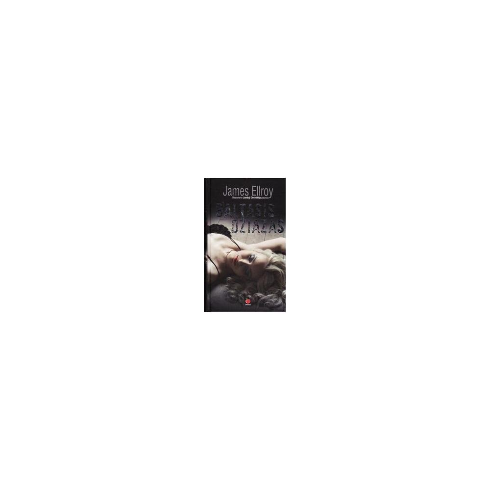 Baltasis džiazas/ Ellroy James