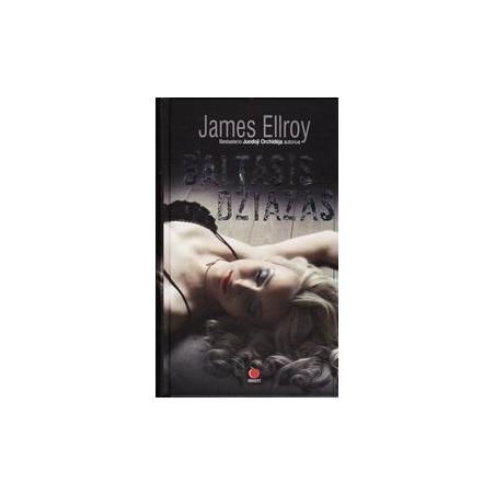 Baltasis džiazas/ James Ellroy