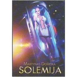 Solemija/ Domeika Martynas