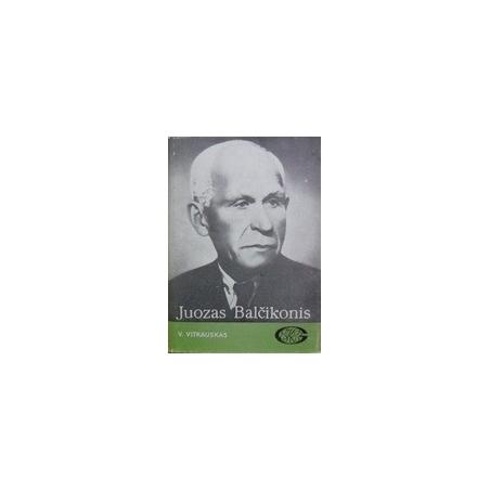 Juozas Balčikonis/ Vitkauskas V.