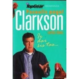 Pasaulis pagal Clarkson ir dar šis tas/ Clarckson Jeremy