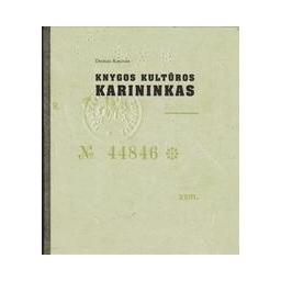 Knygos kultūros karininkas/ Kaunas D.