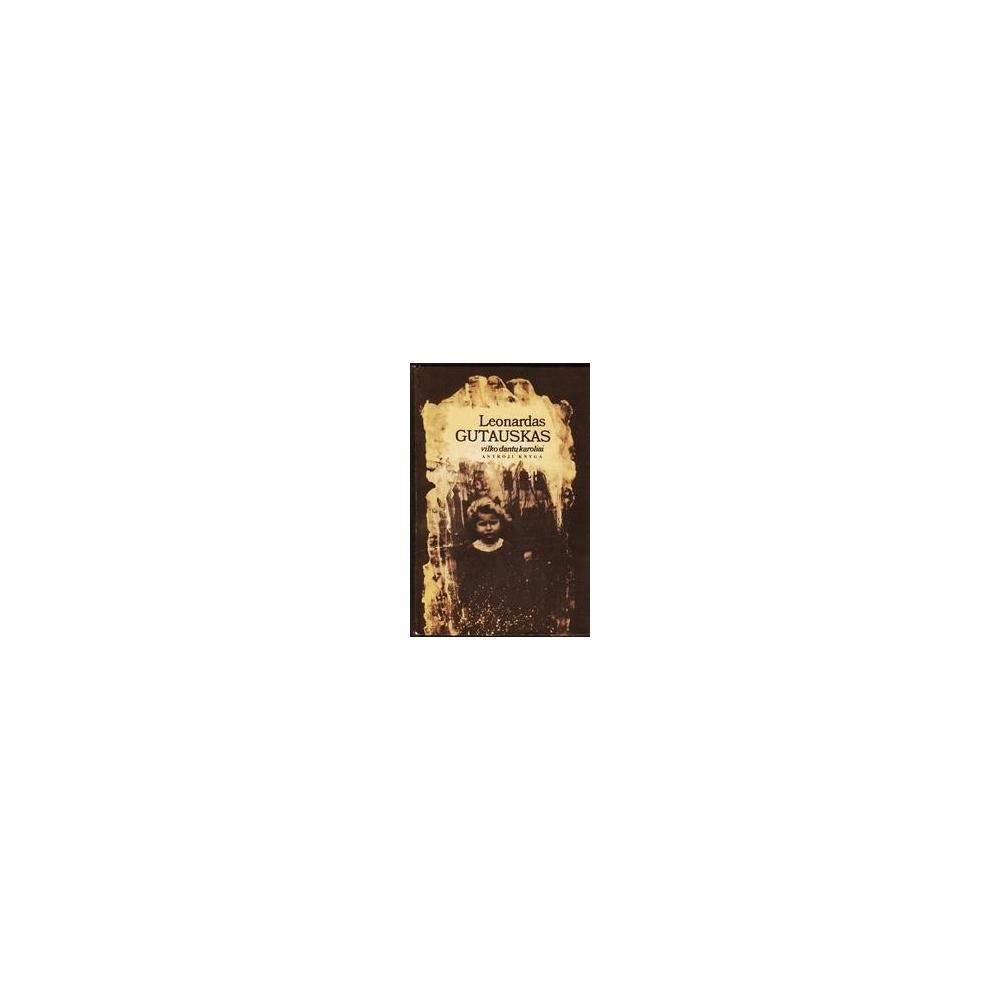 Vilko dantų karoliai (2 knyga)/ Gutauskas Leonardas