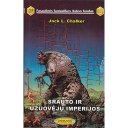Srauto ir užuovėjų imperijos (301)/ Chalker Jack L.