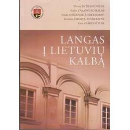 Langas į lietuvių kalbą/ Elvyra Petrašiūnienė ir kt.