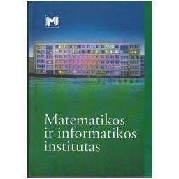 Matematikos ir informatikos institutas/ Sapagovas M.