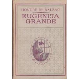 Eugenija Grande/ Honore de Balzac