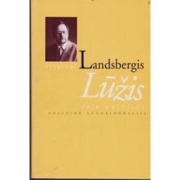 Lūžis prie Baltijos/ Vytautas Landsbergis