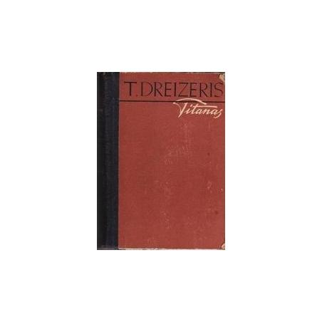 Titanas/ Dreizeris T.