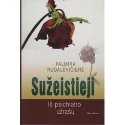 Sužeistieji/ Rudalavičienė Palmira