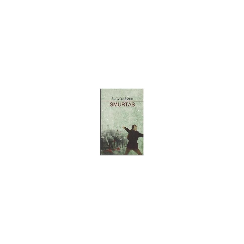 SMURTAS/ Žižek S.