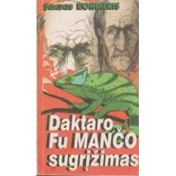 Daktaro Fu Mančo sugrįžimas/ Rohmeris S.