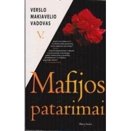 Mafijos patarimai/ Makiavelis V.