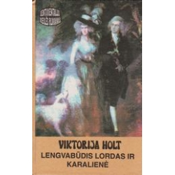 Lengvabūdis lordas ir karalienė/ Holt V.