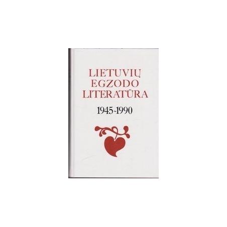 Lietuvių egzodo literatūra. 1945 - 1990/ Bradūnas K. ir kt.