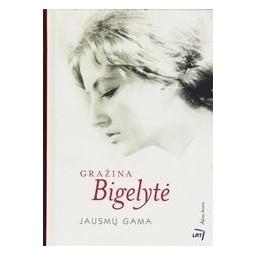 Jausmų gama/ Bigelytė G.