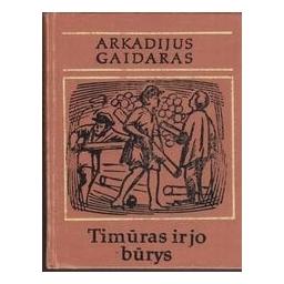 Timūras ir jo būrys/ Gaidaras A.