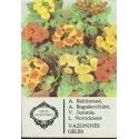 Vazoninės gėlės/ Baliūnienė A. ir kiti