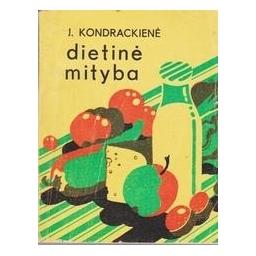 Dietinė mityba/ Kondrackienė J.