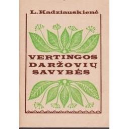 Vertingos daržovių savybės/ Kadziauskienė L.