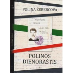 Polinos dienoraštis: Čečėnija, 1999–2002 m./ Žerebcova P.