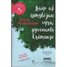 Kaip aš įsimylėjau vyrą, gyvenantį krūmuose/ Abrahamson E.